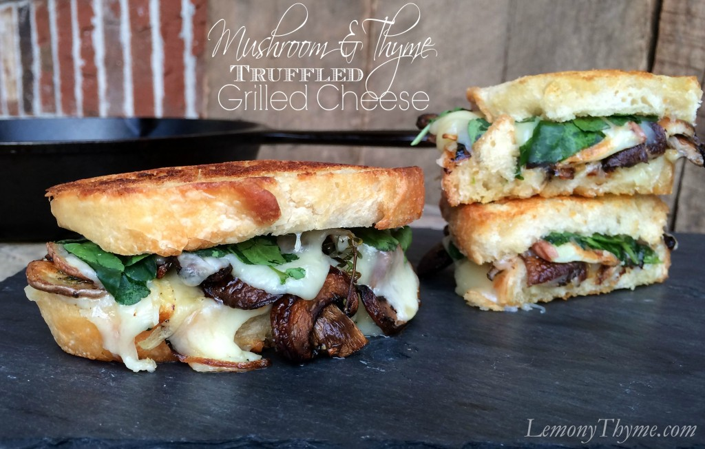 Mushroom & Thyme Truffled Grilled Cheese Sandwich from Lemony Thyme