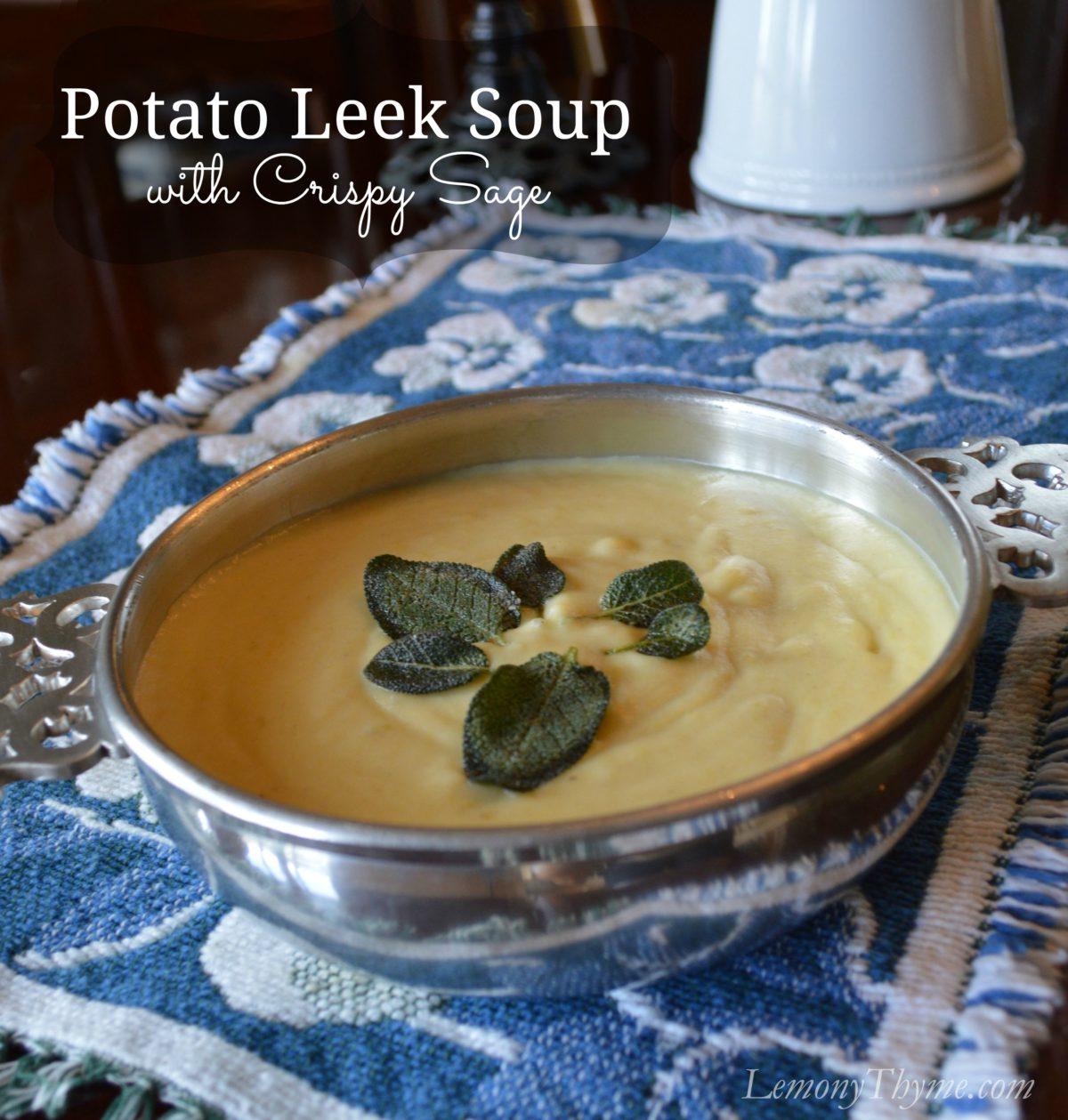 Potato Leek Soup with Crispy Sage