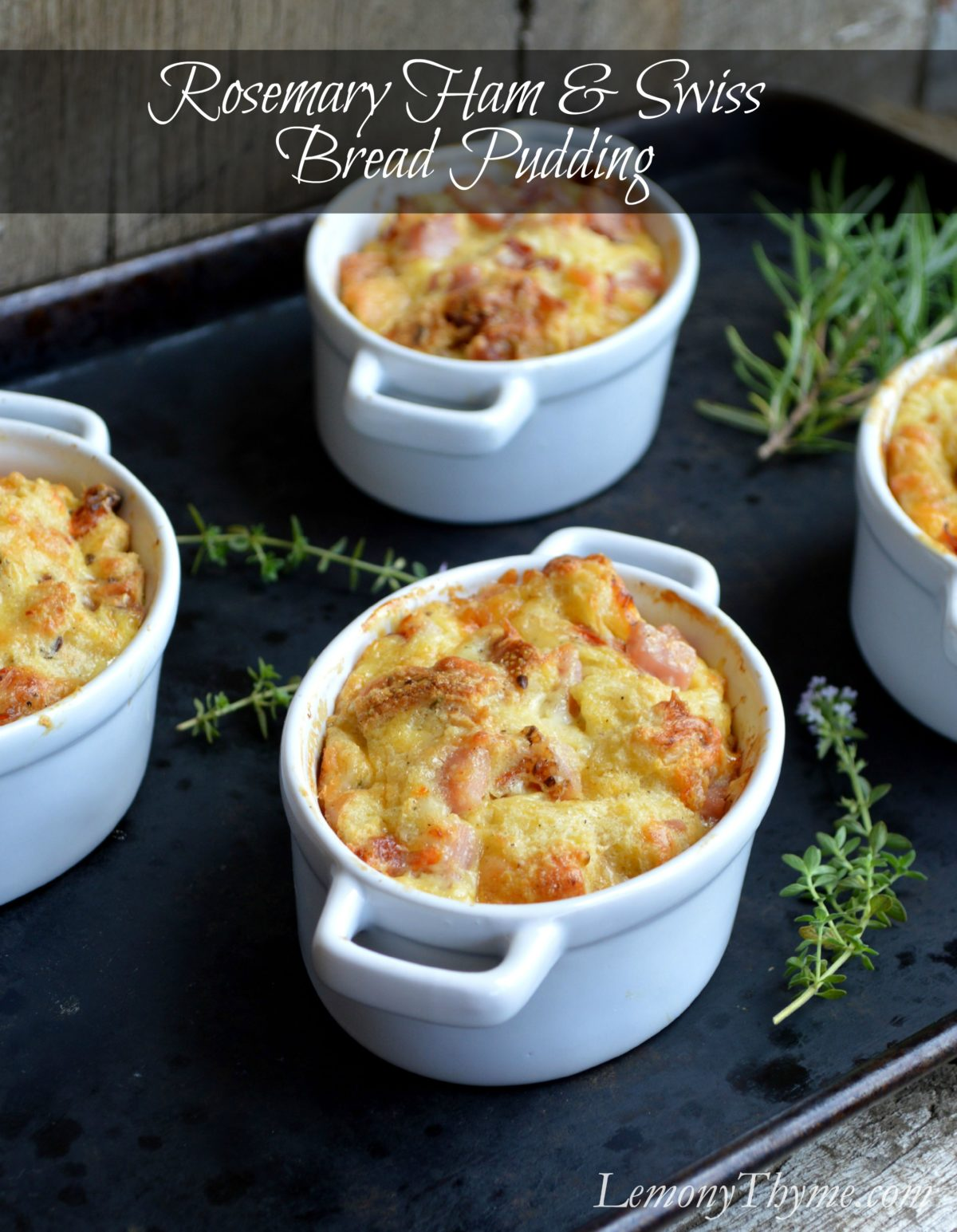 » Rosemary Ham & Swiss Savory Bread Pudding | LemonyThyme ...